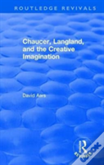 : Chaucer, Langland, And The Creative Imagination (1980)