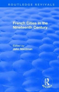 : French Cities In The Nineteenth Century (1981)