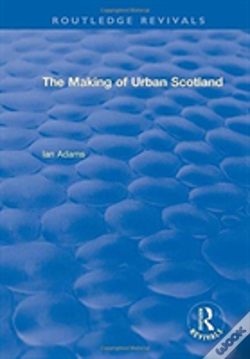 Wook.pt - : The Making Of Urban Scotland (1978)