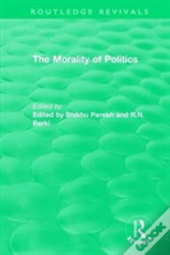 : The Morality Of Politics (1972)