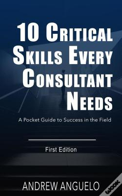 Wook.pt - 10 Critical Skills Every Consultant Needs