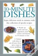 10 Minute Dishes