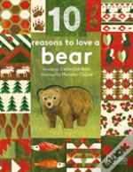 10 Reasons To Love... A Bear