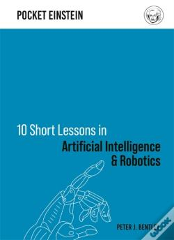 Wook.pt - 10 Short Lessons In Artificial Intelligence And Robotics