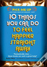 10 Things You Can Do To Feel Happier Str