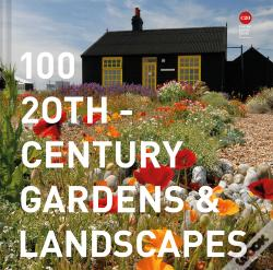 Wook.pt - 100 20th-Century Gardens And Landscapes