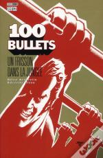 100 Bullets T.9 ; Un Frisson Dans La Jungle