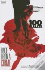 100 Bullets Tp Vol 11 Once Upon A Crime (Mr)