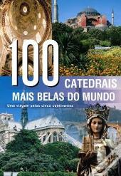 100 Catedrais mais belas do mundo