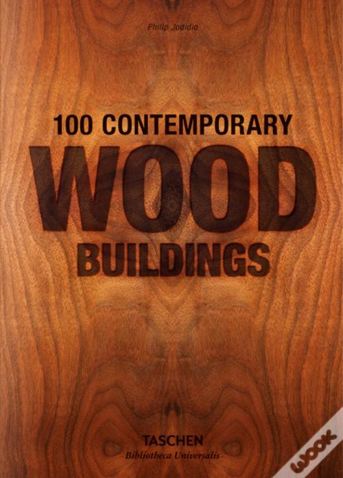 100 Contemporary  Wood Buildings Baixar Epub