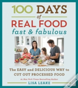 Wook.pt - 100 Days Of Real Food: Fast & Fabulous