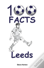 100 Facts - Leeds