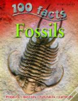 Wook.pt - 100 Facts On Fossils