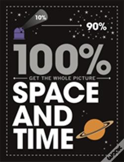 Wook.pt - 100% Get The Whole Picture: Space And Time