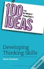 100+ Ideas For Teaching Thinking Skills