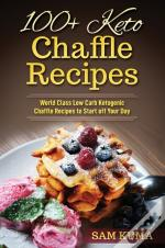 100+ Keto Chaffle Recipes: World Class L