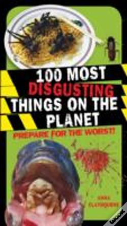 Wook.pt - 100 Most Disgusting Things On The Planet