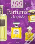 100 Parfums De Legende