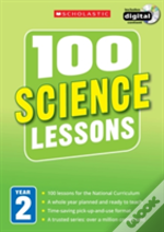 100 Science Lessons: Year 2