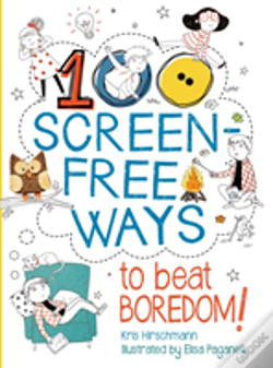 Wook.pt - 100 Screen-Free Ways To Beat Boredom
