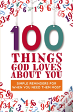 100 Things God Loves About You