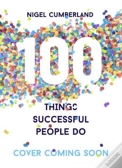 Wook.pt - 100 Things Successful People Do