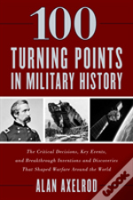 100 Turning Points In Militarypb