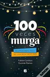100 Veces Murga