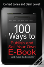 100 Ways To Publish And Sell Your Own E-Book