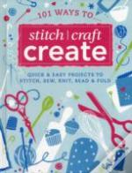100 Ways To Stitch Craft Create