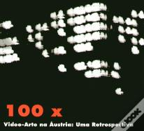 100 X Video-arte na Áustria - Uma Retrospectiva