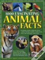 1000 Fascinating Animal Facts