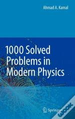 1000 Solved Problems In Modern Physics