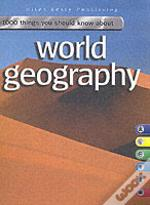 1000 Things You Should Know About World Geography