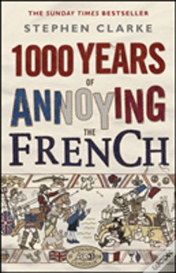 Wook.pt - 1000 Years Of Annoying The French