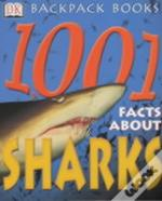 1001 Facts About Sharks