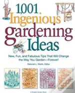 1,001 Ingenious Gardening Ideas