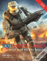 1001 Video Games You Must Play Bef