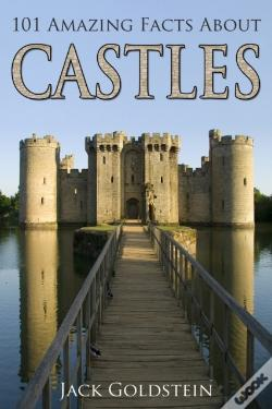 Wook.pt - 101 Amazing Facts About Castles