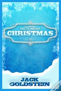 Wook.pt - 101 Amazing Facts About Christmas