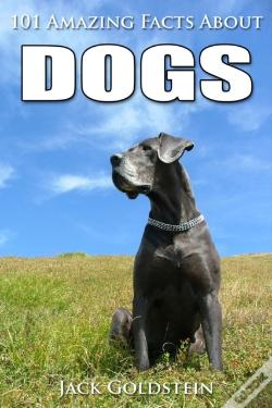 Wook.pt - 101 Amazing Facts About Dogs