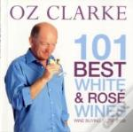 101 Best White And Rose Wines