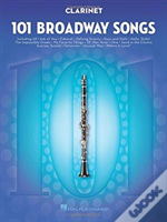 101 Broadway Songs For Clarinet