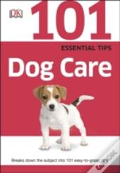 101 Essential Tips Dog Care