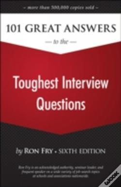 Wook.pt - 101 Great Answers To The Toughest Interview Questions