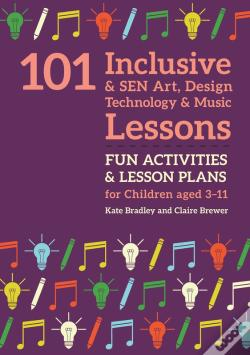 Wook.pt - 101 Inclusive And Sen Art, Design Technology And Music Lessons