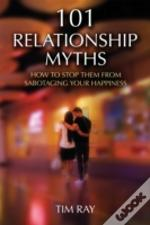 101 Myths About Relationships That Drive Us Crazy