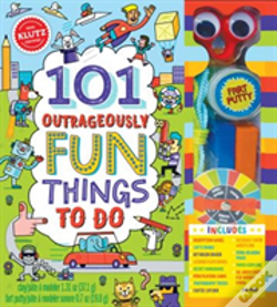 Wook.pt - 101 Outrageously Fun Things To Do