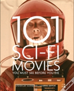 Wook.pt - 101 Sci-Fi Movies You Must See Before You Die