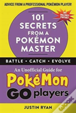 101 Secrets From A Pokemon Master